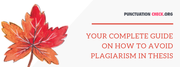 tips on how to avoid plagiarism in thesis in Canada